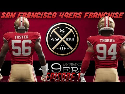 San Francisco 49ers Franchise Start! | 49ers Roster Breakdown | Madden 18  Franchise Episode 1