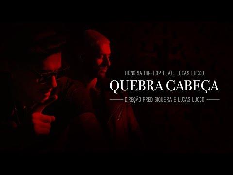 Quebra Cabeça Part Lucas Lucco Hungria Hip Hop Letrasmusbr
