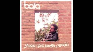 Baia - Toda (EP Ladrão Que Rouba Ladrão)