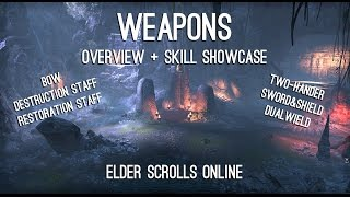 Weapons Overview and Skills showcase - One Tamriel ESO