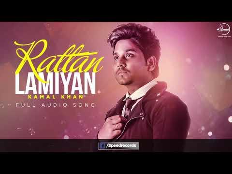 Rattan lamiyan full audio song