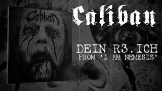 CALIBAN - DEIN R3.ICH (Album Track)