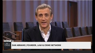 Dan Abrams Talks New Network Look and Adam Matos Trial on Law & Crime Network