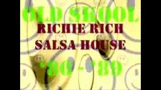 Richie Rich - Salsa house (Dub zone mix)