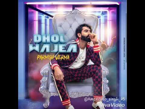 Dhol Wajea || Parmish Verma || Dhol Remix || Dj Sunny