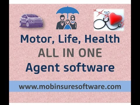 Motor, Life, Health Insurance Agent ALL IN ONE software - Mobinsure Agent Software