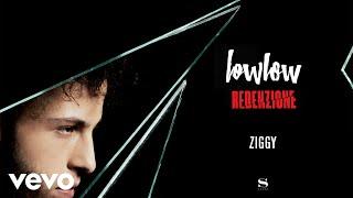 lowlow - Ziggy (Audio)