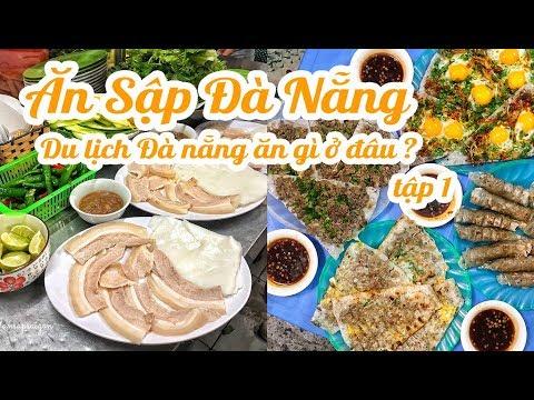 ĂN SẬP ĐÀ NẴNG || tập 1 || Đến Đà Nẵng thì phải ăn món gì ?