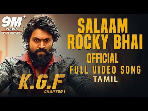 Salaam Rocky Bhai Full Video Song | KGF Tamil Movie | Yash | Prashanth Neel | Hombale Films