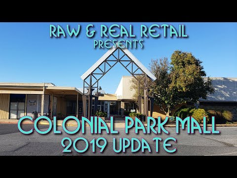 Colonial Park Mall (2019 Update) - Raw & Real Retail