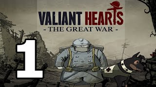 Valiant Hearts: The Great War Walkthrough Part 1 - No Commentary Playthrough (PC)