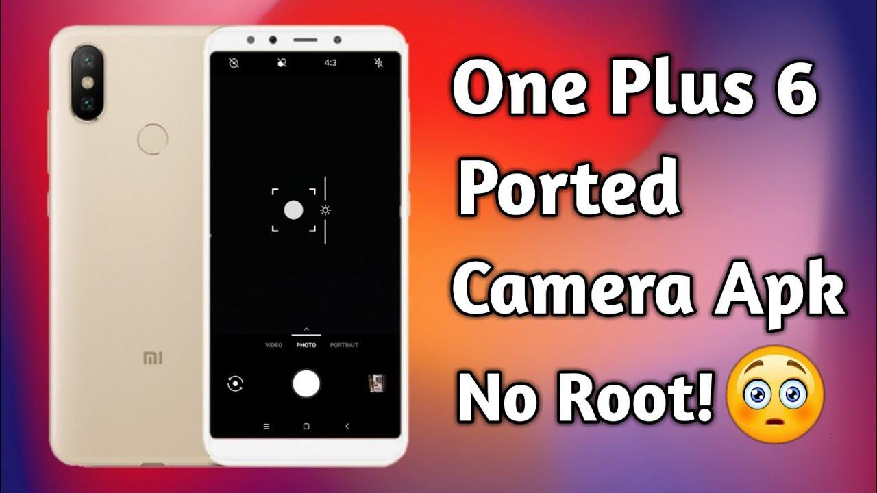 One Plus 6 Ported Camera Apk | No Root🔥