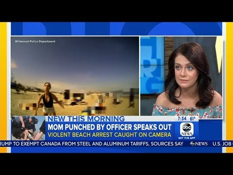 Woman punched by police officer in Wildwood beach arrest speaks on 'Good Morning America'