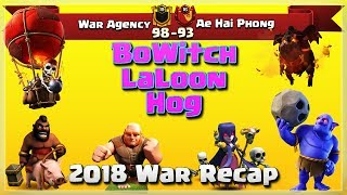 War Agency VS Ae Hai Phong | TH11 War Recap #78 | Clash Of Clans | 2018 |