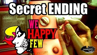 WE HAPPY FEW  - Secret ENDING | Beat Game in 2 Mins (Snug as a Bug Trophy/Achievement)