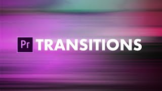 EPIC Transitions in Premiere Pro