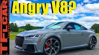 Does the New Audi TT RS 5 Cylinder Turbo Really Sound Like an Angry V8?