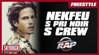 Nekfeu, S crew, S.Pri Noir,…en freestyle dans Plan