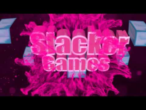 Slacker Games Intro !