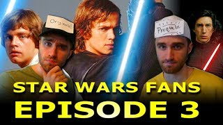 Star Wars Fans: Episode 3 - Who is the Best Skywalker?