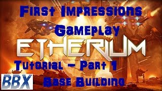 Etherium First Impressions Look Gameplay