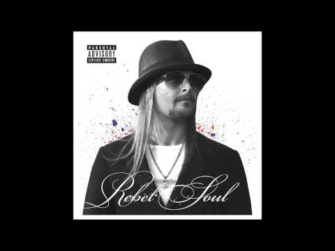 Kid Rock ~ Cocaine and Gin