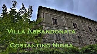 Tour Guidato - Villa abbandonata di Costantino Nigra