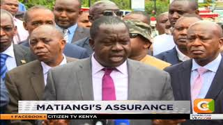 Interior CS Dr. Fred Matiang'i says the Dusit complex will remain c...