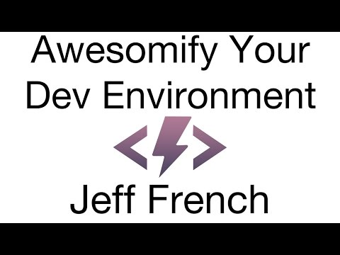 Jeff French - Awesomify Your Dev Environment  with Docker + Vagrant [ Thunder Plains 2014 ]