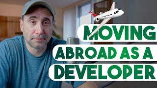 Preparing to Move Abroad as a Developer
