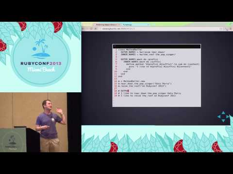 Ruby Conf 2013 - Preferring Object-Orientation to Metaprogramming