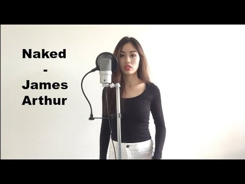 Naked - James Arthur Cover by Nhung Tran