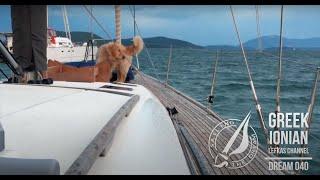 Sailing The Dream | #040 | Greek Ionian - Lefkas Channel