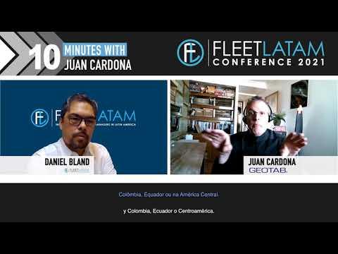 10 minutes with Juan Cardona, Geotab - Fleet LatAm Conference