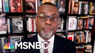 Eddie Glaude: Trump Is In Office To 'Make America White Again' | The Last Word | MSNBC