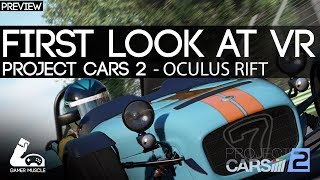 PROJECT CARS 2 - FIRST LOOK AT VR SUPPORT