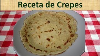 Receta De Crepes Ingredientes De Las Masa