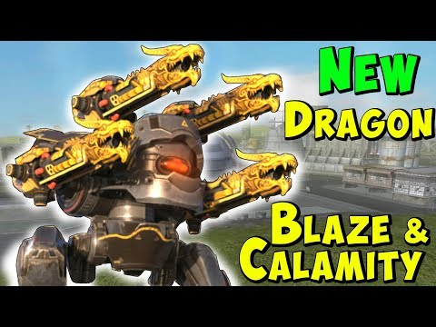 New Dragon Weapons Skirmish: Blaze, Calamity War Robots Gameplay WR