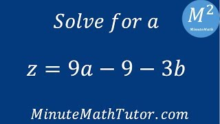 z=9a-9-3b, solve for a