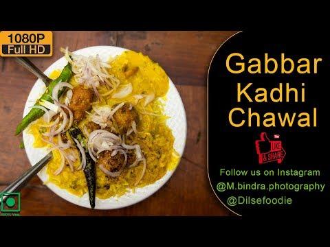 Gabbar Kadhi Chawal At East Delhi