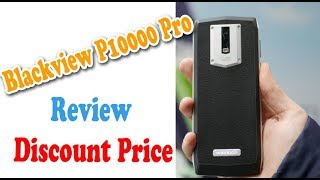 Blackview P10000 Pro 4G Phablet 4GB RAM 5.99 Inch Smartphone Review and Discount Price