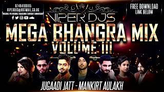 Mega Bhangra Mix Volume 3 | Viper DJs | Kiran Rai | 2017 Latest Bhangra Mix