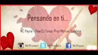 MC Wayne - Pensando en ti feat. Cj (Tono)