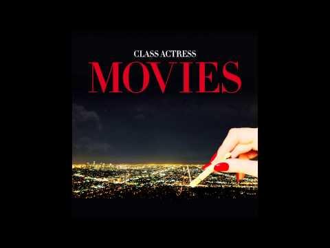 """Class Actress """"Movies"""""""