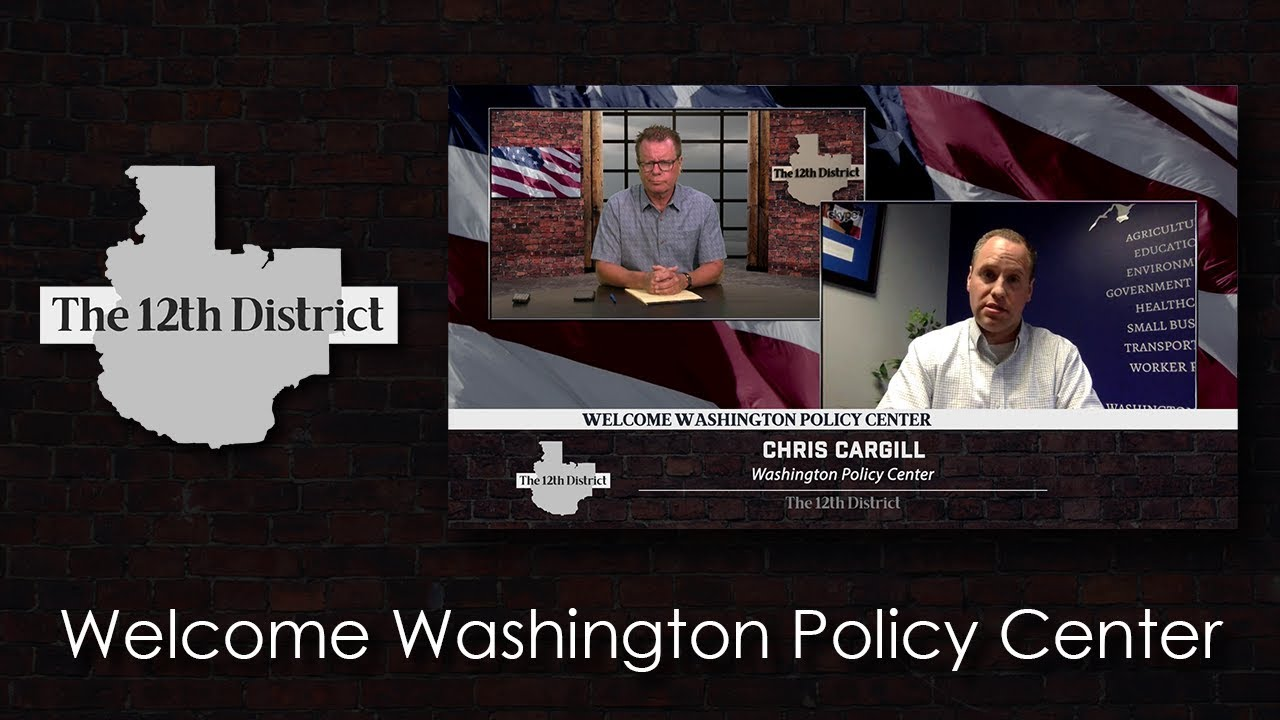 The 12th District - Welcome Washington Policy Center - July 2, 2019