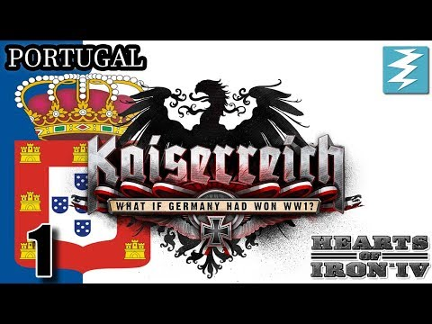 KINGDOM OF PORTUGAL [1] Portugal - Kaiserreich Mod - Hearts of Iron IV HOI4 Paradox