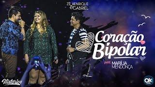 Baixar Zé Henrique & Gabriel (Part. Marília Mendonça) - Coração Bipolar - DVD Histórico