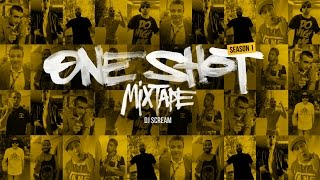 ONE SHOT: SEASON 1 MIXTAPE [Official HD Video]
