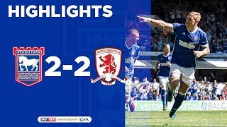 HIGHLIGHTS | Ipswich Town 2 Middlesbrough 2