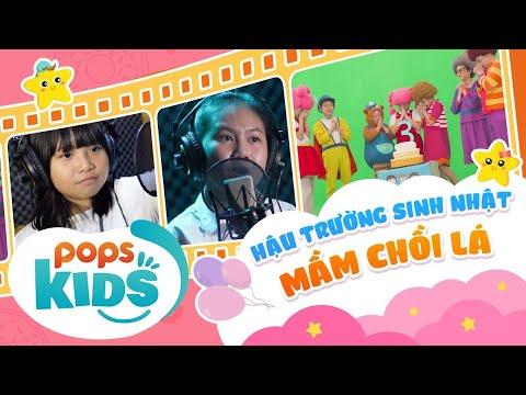 [HOT] Hậu Trường Mầm Chồi Lá   Chúc Mừng Sinh Nhật 3 Tuổi   Vietnamese Kids Song